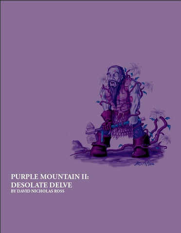 Purple Mountain II: Ruins of the Dwarven Delve