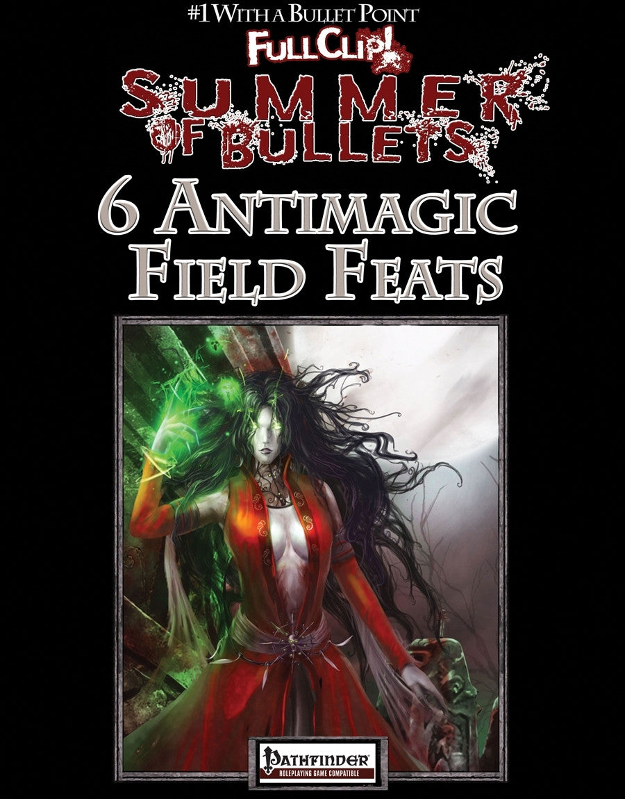 #1 with a Bullet Point: 6 Antimagic Field Feats