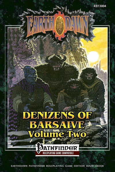 Earthdawn: Denizens of Barsaive Volume Two (Pathfinder Edition)