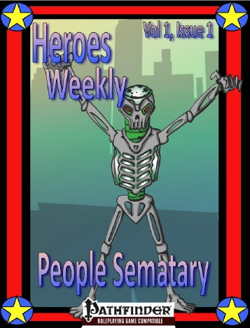 Heroes Weekly, Vol 1, Issue #1, People Sematary