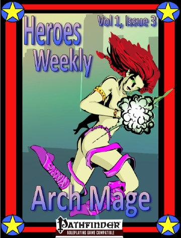 Heroes Weekly, Vol 1, Issue #3, Arch Mage Advanced Class