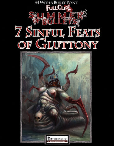 #1 with a Bullet Point: 7 Sinful Feats of Gluttony