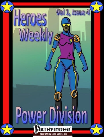 Heroes Weekly, Vol 1, Issue #4, Power Division