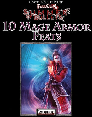 #1 with a Bullet Point: 10 Mage Armor Feats