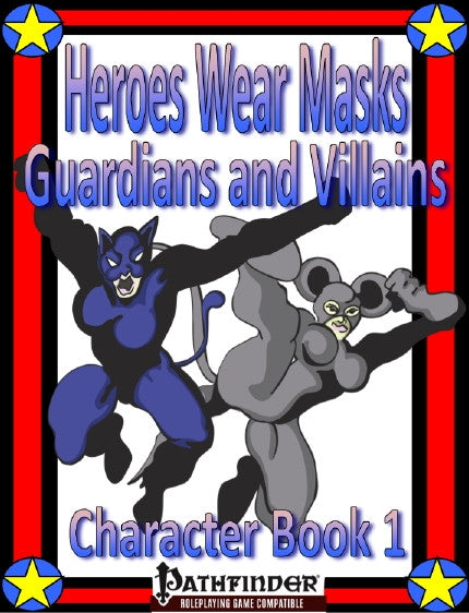 Heroes Wear Masks, Character Book 1, Guardians and Villains