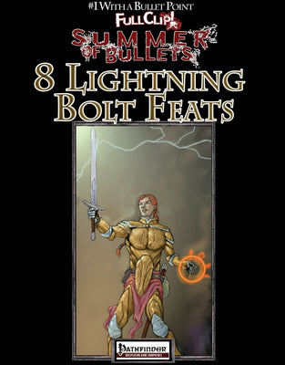#1 With a Bullet Point: 8 Lightning Bolt Feats