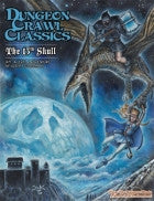 Dungeon Crawl Classics #71: The 13th Skull