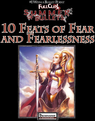 #1 with a Bullet Point: 10 Feats of Fear and Fearlessness