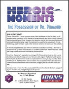 Heroic Moments: The Possession of Dr. Diamond