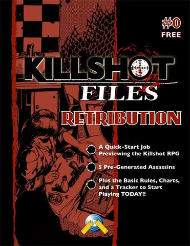 Killshot Files #0: Retribution
