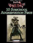 #1 with a Bullet Point: Subschool Augmentation Feats