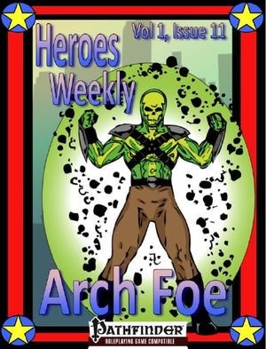 Heroes Weekly, Vol 1, Issue #11, Arch Foe Advanced Class