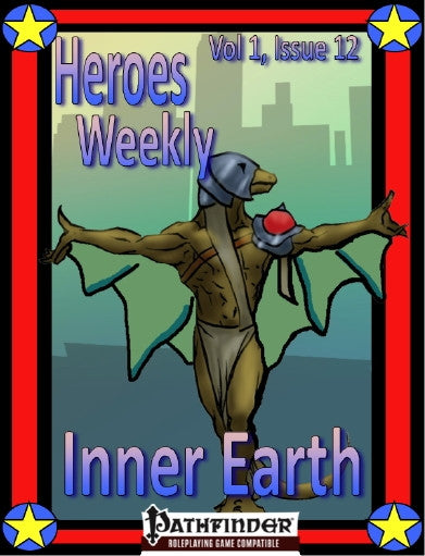 Heroes Weekly, Vol 1, Issue #12, Inner Earth Empire