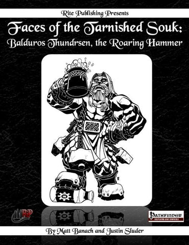 Faces of the Tarnished Souk: Balduros Thundrsen, the Roaring Hammer