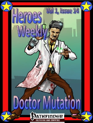 Heroes Weekly, Vol 1, Issue #14, Doctor Mutation