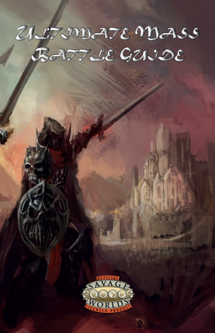 Ultimate Mass Battle Guide (Savage Worlds)