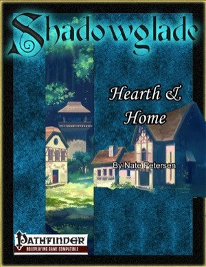 Shadowglade: Hearth & Home