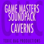 Game Masters Soundpack: Caverns