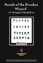 Annals of the Drunken Wizard - +0 Weapon Modifiers