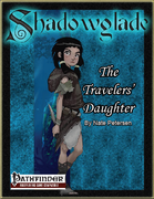 Shadowglade: The Travelers' Daughter