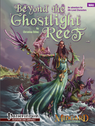 Midgard Adventures 5: Beyond the Ghostlight Reef