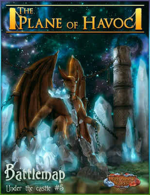 Under the Castle #5 - The Plane of Havoc