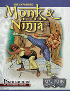 New Paths 5: Expanded Monk and Ninja