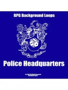 Pro RPG Audio: Police Headquarters