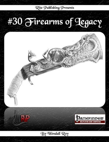 #30 Firearms of Legacy