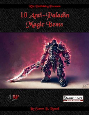 10 Anti-Paladin Magic Items