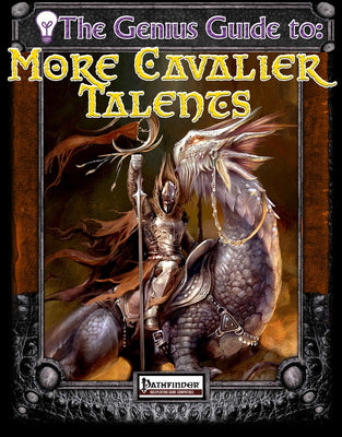 The Genius Guide to More Cavalier Talents