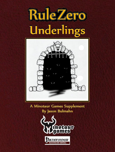 Rule Zero: Underlings