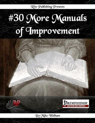 #30 More Manuals of Improvement