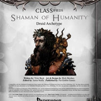 CLASSifieds: Shaman of Humanity (Druid Archetype)