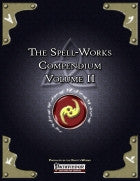The Spell Works Compendium Volume II