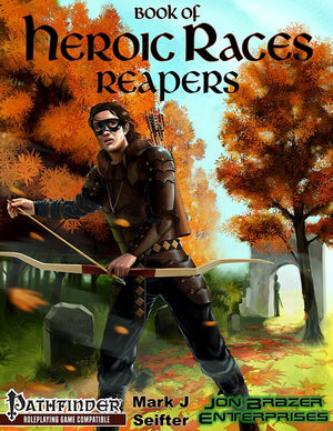 Book of Heroic Races: Reapers