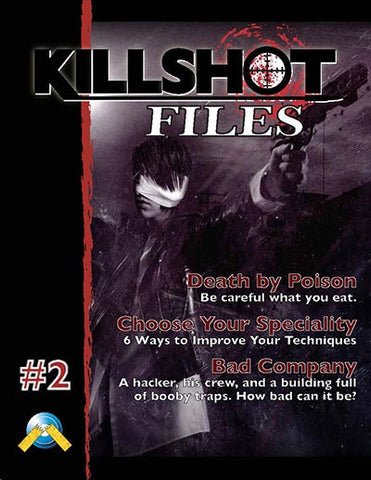 Killshot Files #2: Bad Company