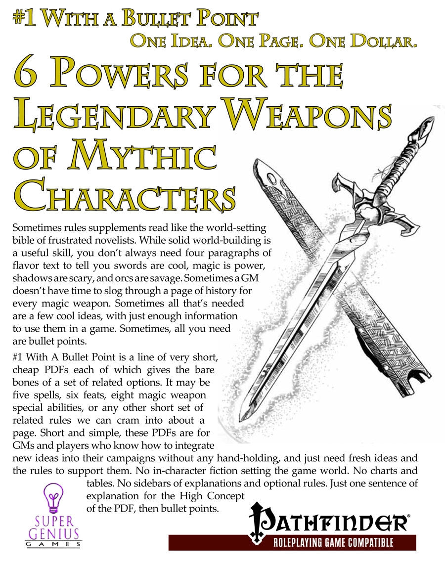 #1 With a Bullet Point: 6 Powers for the Legendary Weapons of Mythic Characters