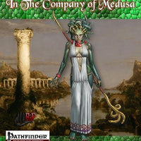 In The Company of Medusa: A 1st-20th level Player Character Racial Class