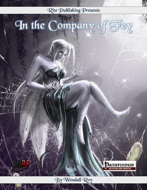 In The Company of Fey: A 1st-20th level Player Character Racial Class