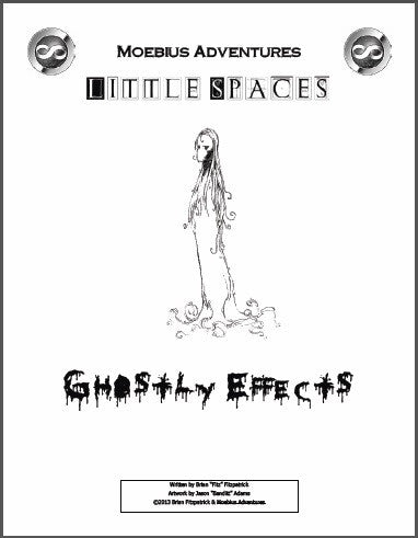 Little Spaces: Ghostly Effects