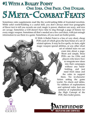 #1 with a Bullet Point: 5 Meta-Combat Feats