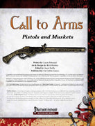 Call to Arms: Pistols & Muskets