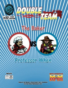 Double Team: The Baker VS Professor When