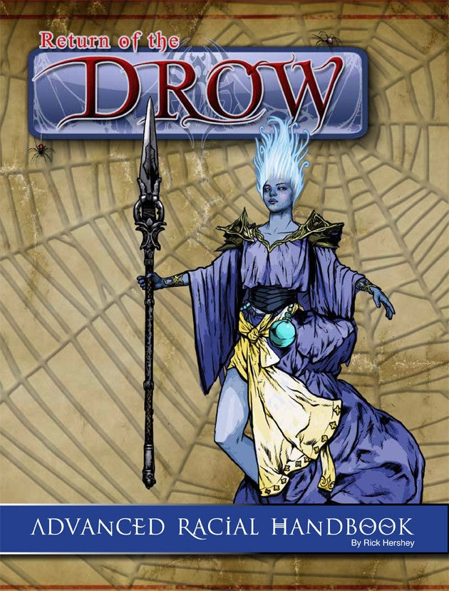 Return of the Drow: Advanced Racial Handbook