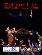 Cult of Life Book One: Trial of Faith
