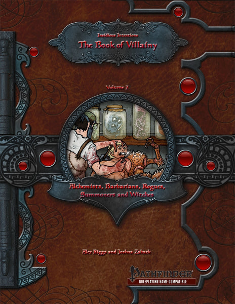 Insidious Intentions: The Book of Villainy Volume I