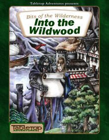 Bits of the Wilderness: Into the Wildwood