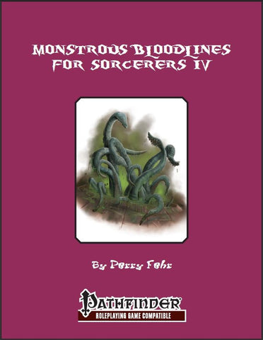 Monstrous Bloodlines for Sorcerers IV