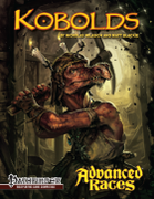 Advanced Races 6: Kobolds